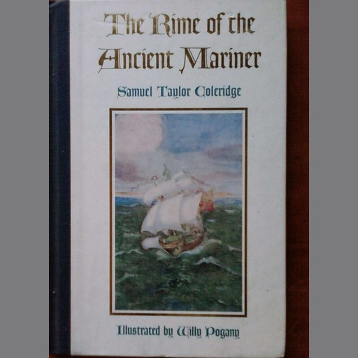 Rime of the Ancient Mariner, The - Samuel Taylor Coleridge, Samuel Taylor Coleridge