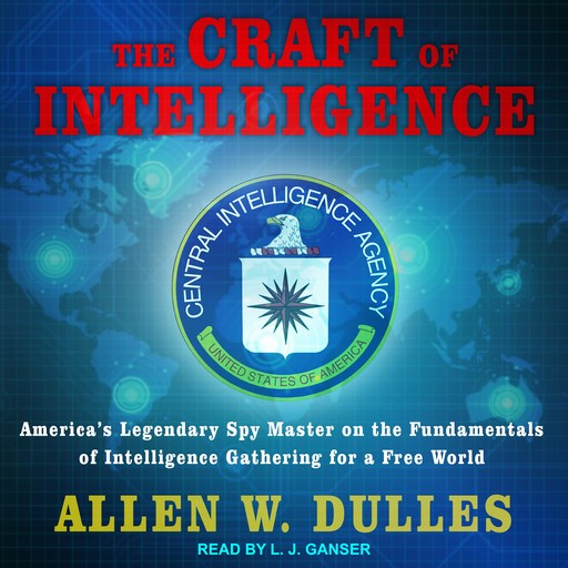 The Craft of Intelligence, Allen Dulles
