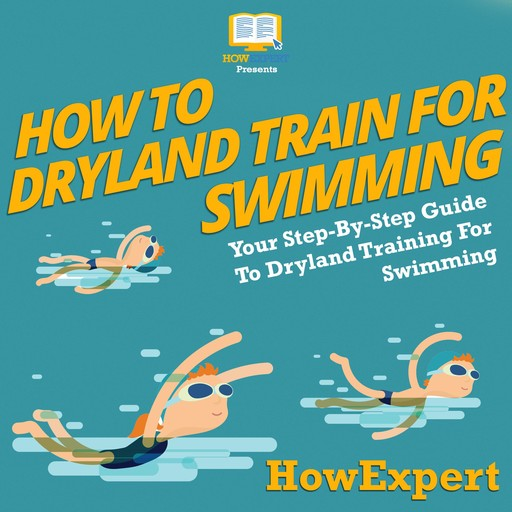 How To Dryland Train For Swimming, HowExpert