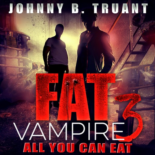 Fat Vampire 3: All You Can Eat, Johnny Truant