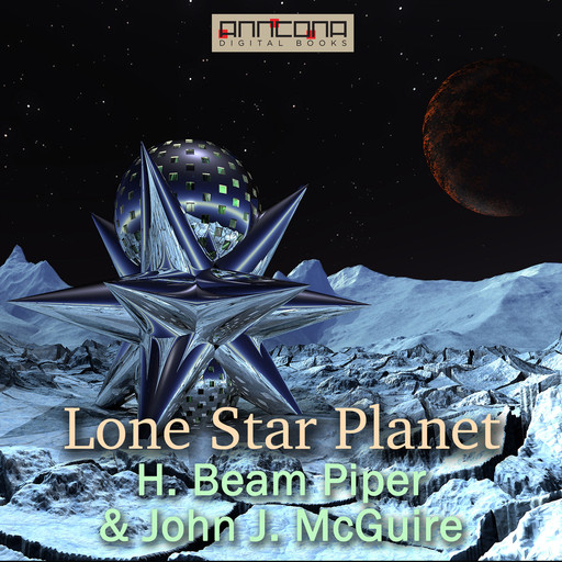 Lone Star Planet, Henry Beam Piper, John J. McGuire