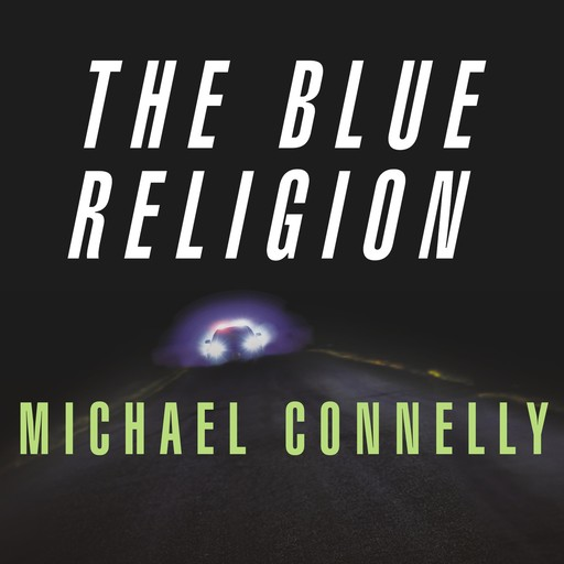 Mystery Writers of America Presents The Blue Religion, Michael Connelly