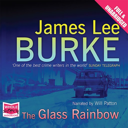 The Glass Rainbow, James Lee Burke