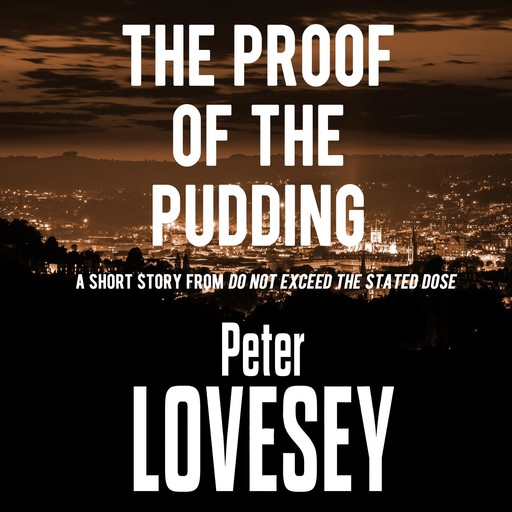 The Proof of the Pudding, Peter Lovesey