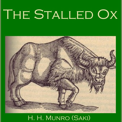 The Stalled Ox, Hector Hugh Munro