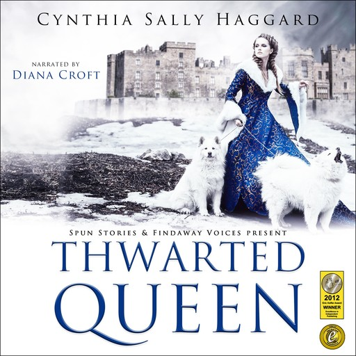 Thwarted Queen, Cynthia Sally Haggard