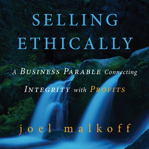 Selling Ethically, Joel Malkoff