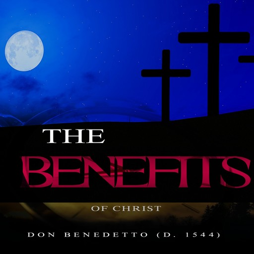 The Benefits of Christ, Don Benedetto
