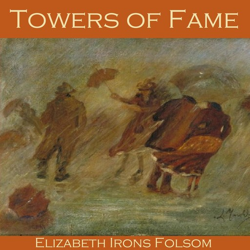 Towers of Fame, Elizabeth Irons Folsom