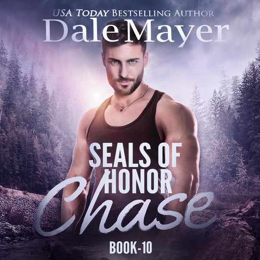 SEALs of Honor: Chase, Dale Mayer