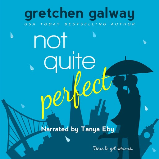 Not Quite Perfect, Gretchen Galway