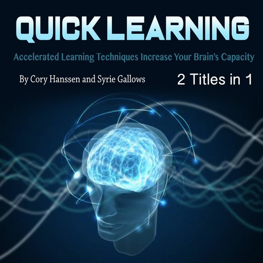 Quick Learning, Syrie Gallows, Cory Hanssen