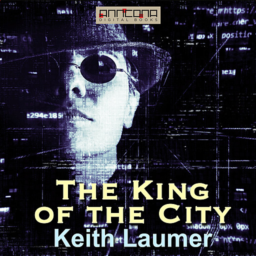 The King of the City, Keith Laumer