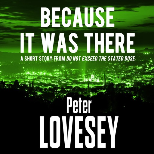 Because It Was There, Peter Lovesey