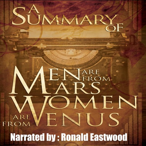 A Summary of Men Are from Mars, Women Are from Venus,