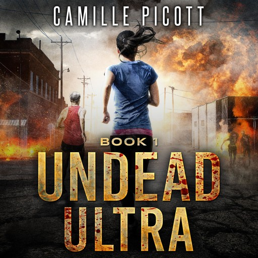 Undead Ultra, Camille Picott