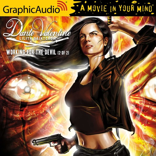 Working for the Devil (2 of 2) [Dramatized Adaptation], Lilith Saintcrow