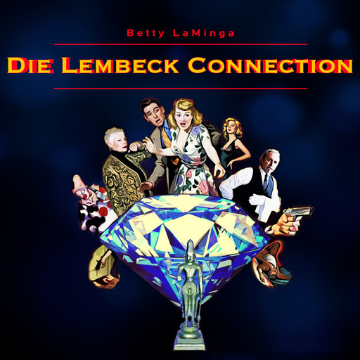 Die Lembeck Connection, Betty LaMinga