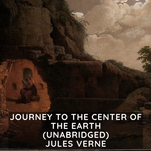 Journey to the Center of the Earth (Unabridged), Jules Verne