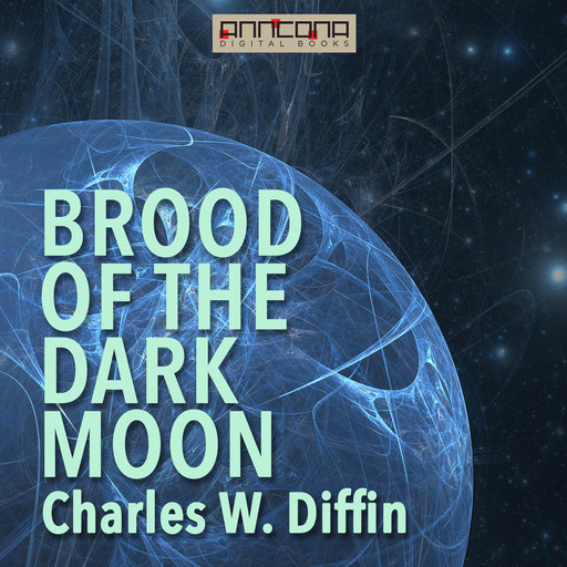 Brood of the Dark Moon, Charles Diffin