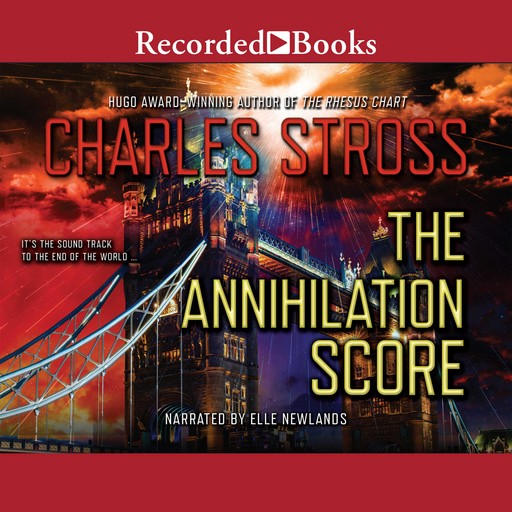The Annihilation Score, Charles Stross