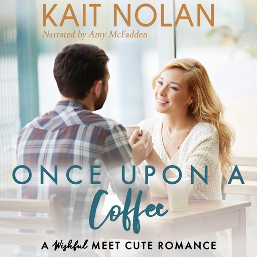 Once Upon A Coffee, Kait Nolan