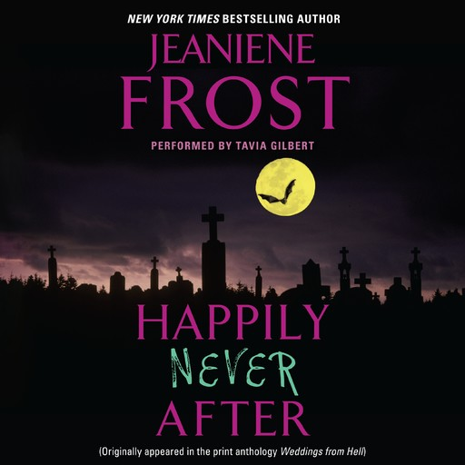 Happily Never After, Jeaniene Frost