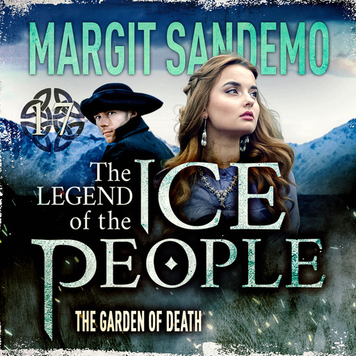 The Ice People 17 - The Garden of Death, Margit Sandemo