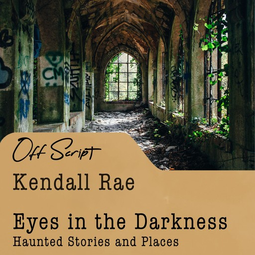 Eyes in the Darkness, Kendall Rae