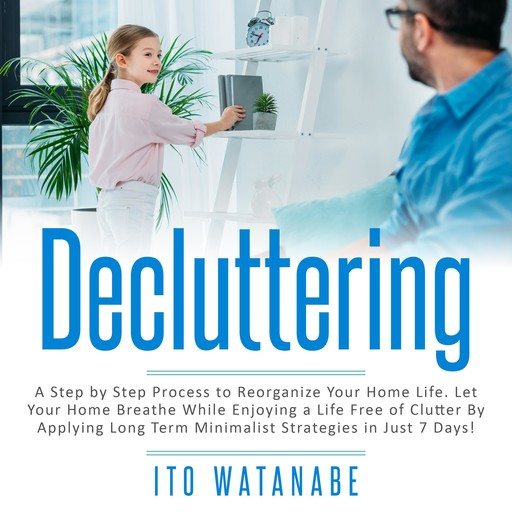 Decluttering, Ito Watanabe