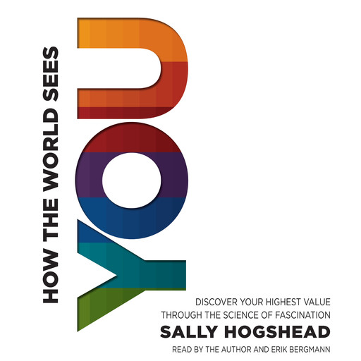 How the World Sees You, Sally Hogshead