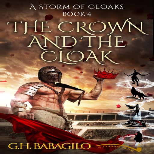 Crown and the Cloak, The: Book 4, GH Babagilo