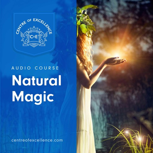 Natural Magic, Centre of Excellence