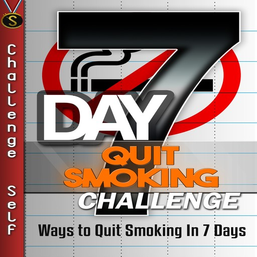 7-Day Quit Smoking Challenge, Challenge Self