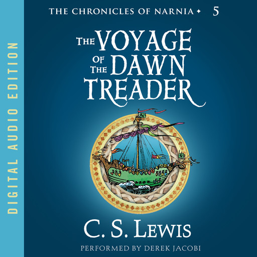 Voyage of the Dawn Treader, Clive Staples Lewis