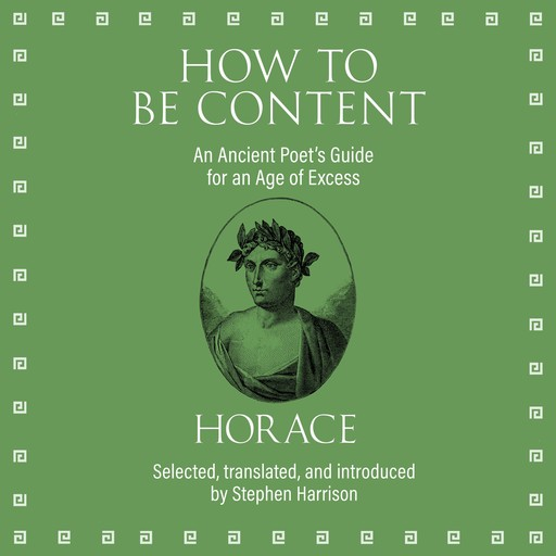 How to Be Content, Horace
