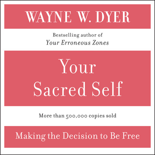 Your Sacred Self, Wayne W.Dyer