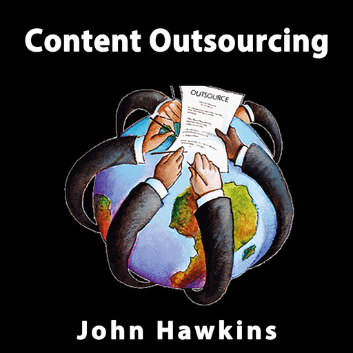 Content Outsourcing, John Hawkins