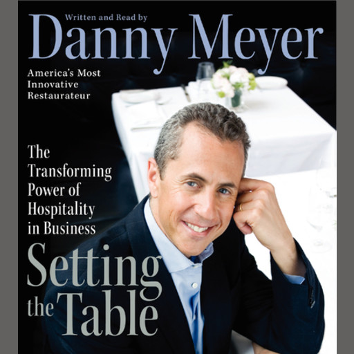 Setting the Table, Danny Meyer