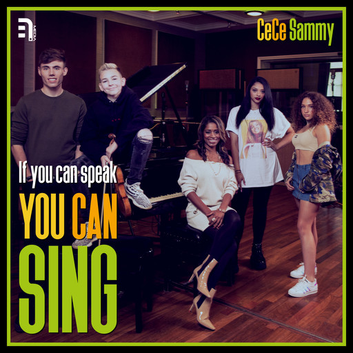 If You Can Speak, You Can Sing, CeCe Sammy