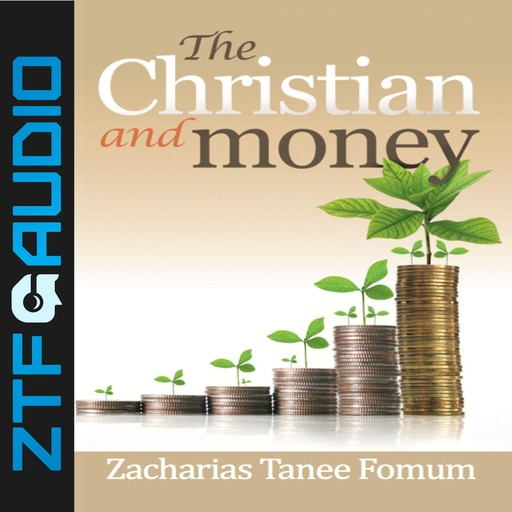 The Christian And Money, Zacharias Tanee Fomum
