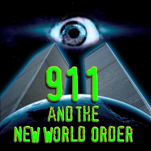 911 and the New World Order, Various Authors