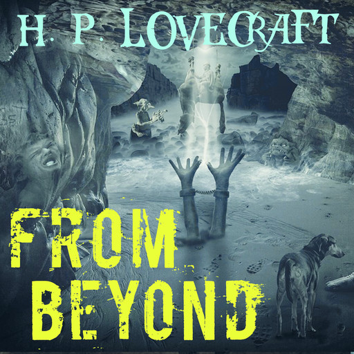 From Beyond, Howard Lovecraft