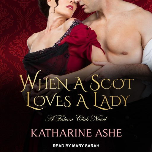 When a Scot Loves a Lady, Katharine Ashe