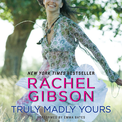 Truly Madly Yours, Rachel Gibson