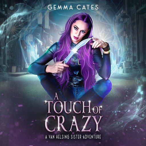 A Touch of Crazy, Gemma Cates