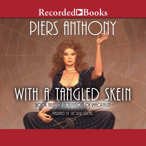With a Tangled Skein, Piers Anthony