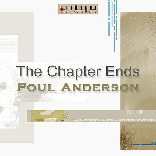 The Chapter Ends, Poul Anderson