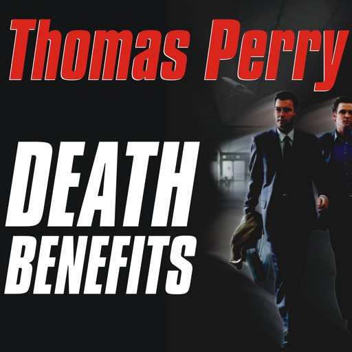 Death Benefits, Thomas Perry