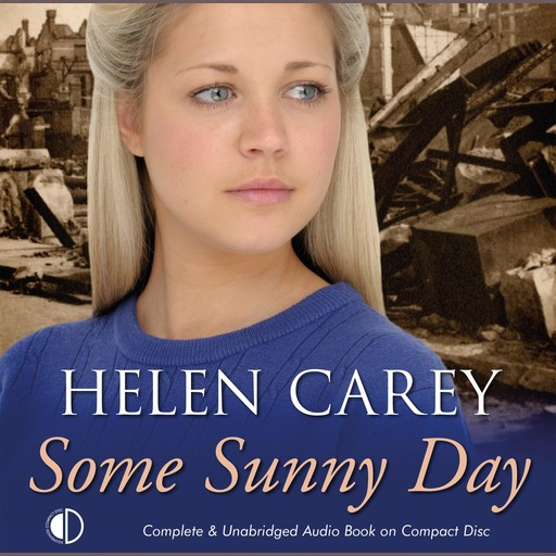Some Sunny Day, Helen Carey